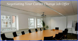Negotiating Your Career Change Job Offer